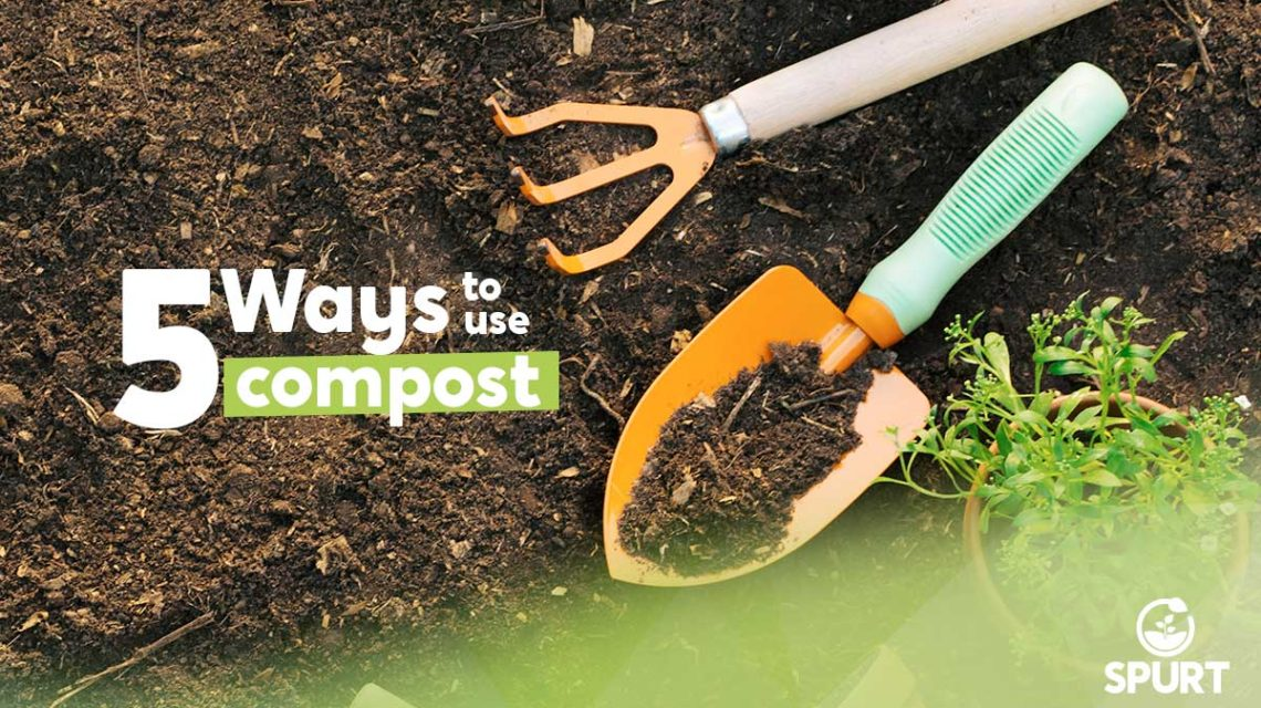 5 Ways to use compost